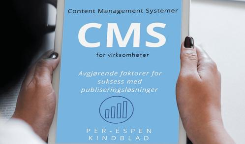 Content Management Systemer (CMS) for virksomheter - ebok